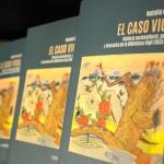 Presentación Libro El caso Vigil. Historia sociocultural, política y educativa. Natalia García.
